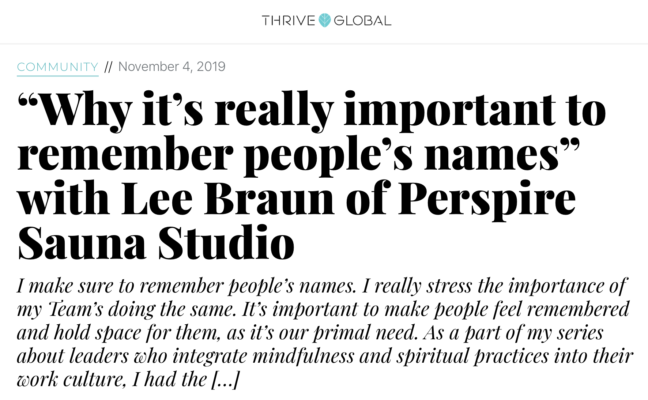 """Why it's really important to remember people's names"" with Lee Braun of Perspire Sauna Studio"