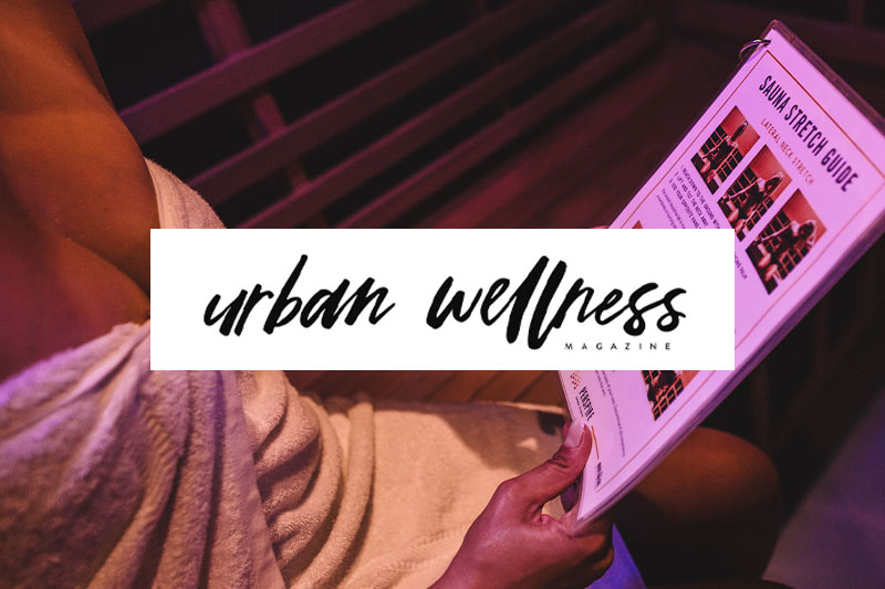 why-you-should-incorporate-infrared-sauan-therapy-into-your-health-routine-press-by-urban-wellness